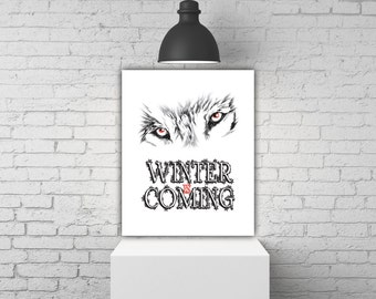 Game Of Thrones Art, Winter Is Coming, Movie Print, Jon Snow Wolf Decor, House Stark Red And Black Art Print Wolf Poster Print Wolf Wall Art