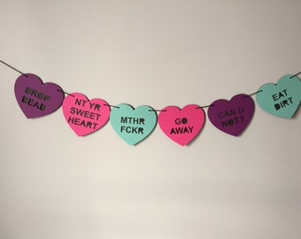 Rude Conversation Hearts Banner, Go Away Garland, Not Your Sweetheart, Anti Valentines Day Banner, Girl Power Valentines, Anti Love Banner