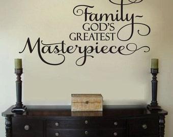 Family God's Greatest Masterpiece Vinyl Wall Decal Sticker