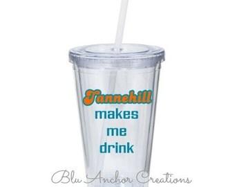 Tannehill Makes Me Drink, Tannehill Tumbler, Miami Dolphins Tumbler, Miami Dolphins Cup, Tailgate Tumbler, Dolphins Gift, Tailgate Gift