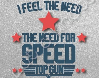Top Gun I Feel the Need The Need For Speed · Cute bodysuit design · {svg, dxf, jpg, & pdf files included} · Cutting Machine design