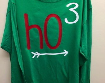 Long Sleeve Ho Ho Ho Shirt