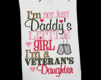 Instant Download Military I'm Not Just Daddy's Little Girl I'm a Veteran's Daughter with Dogtags Custom Machine Embroidery Design, 5x7