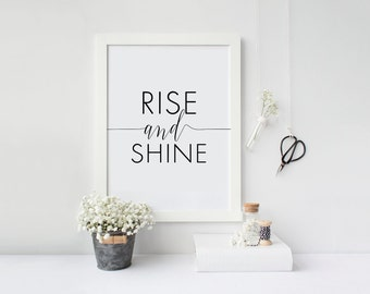 Printable Quote Rise and Shine Inspirational Art 8x10 , 5x7 Printable Artwork Instant Download Art Print Modern Typography Home Decor