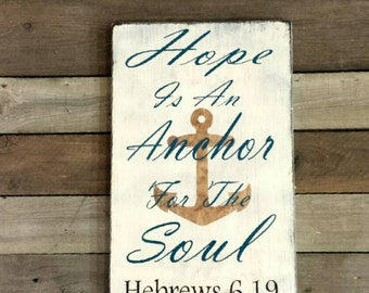 Hope is an anchor for your soul sign, Hebrews 6:19 Sign, Anchor Decor, Hope Sign, We have this Hope, Hope Anchors the Soul, Anchor Decor