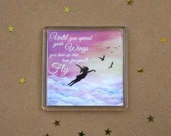 Until you spread your wings you have no idea how far you'll fly Inspirational Fridge Magnet.