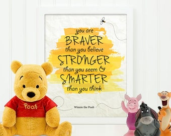 Winnie the pooh quote poster, You are Braver Stronger Smarter, inspirational quote, Nursery print, nursery decor, baby gift, kids room wall