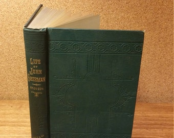 John Sherman; What he has said and done, Secretary of the Treasury of the United States Antique hardcover book