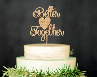Better Together Wedding Cake Topper Love Cake Topper Rustic Wedding