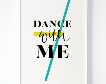 A3 Typographic Print 'Dance With Me'