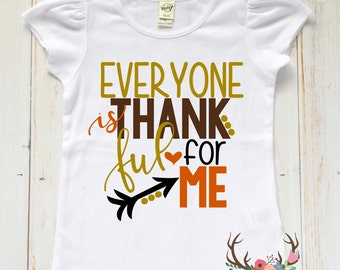 Girls Thanksgiving Shirt - Baby Girl Thanksgiving Shirt - Toddler Girl Thanksgiving Shirt - First Thanksgiving Outfit - Thankful for Me