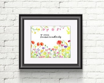 """Watercolor wildflower meadow """"tomorrow is another day"""" Digital Print for Instant Download, art print, printable, wall art"""