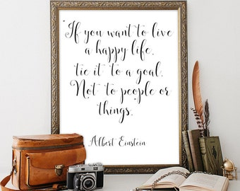 Office decor Printable art If you want to live a happy life Albert Einstein Calligraphy quote Home Wall decor Motivational Typography print