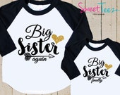 Big Sister Glitter Heart Shirt Set Big Sister Again Big Sister Finally Shirt SET Raglan 3/4th Sleeve Shirt Toddler Youth