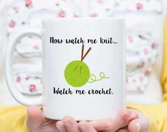 Knitting Mug, Crochet Mug, Gift for Knitter, Gift for Crocheter, Knit Coffee Cup, Crochet Coffee Cup, Watch Me Knit, Watch me Crochet