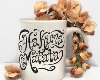 Inspirational Mugs, Hakuna Matata No Worries Coffee Mug, Positive Mug, Affirmative Mug, Funny Coffee Mug, Motivational Mug Recovery Gift