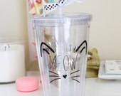 Meow is the Time For Tumbler, Cat Tumbler, Coffee Tumbler, Gift For Her, Kitten Tumbler, Cat Coffee Cup, Personalized Cup, Office Cup