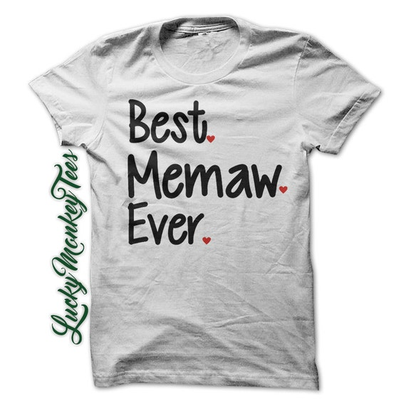 Best memaw ever t shirt tee shirt grandma by luckymonkeytees for Best selling t shirts on etsy