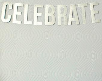 Glitter Celebrate Word Banner