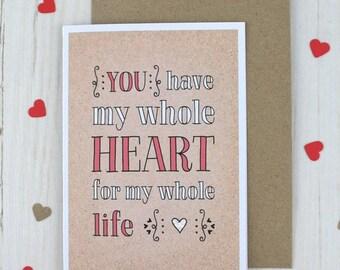 Valentine Anniversary My Whole Heart Card