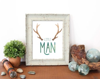 Little Man, Baby Gift, Antlers, Woodland Nursery, Boy Nursery, Nursery Print, Nursery Art, Baby Print, Nursery Wall Decor, Nursery Decor