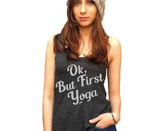 Yoga Tank, Yoga Tank Top, Ok But First Yoga, Yoga Shirt