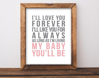 I'll Love You Forever Printable, 8x10 Digital Print