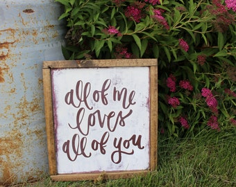 hand painted wood sign all of me loves all of you