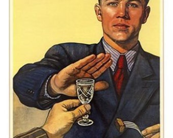 "Vintage Soviet Poster ""HET"" or ""No To Drinking"" Political Sobriety 24x36 RARE"