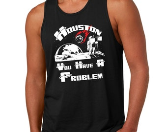 Houston Tank Top Space Astronaut Funny Gift Tank Top