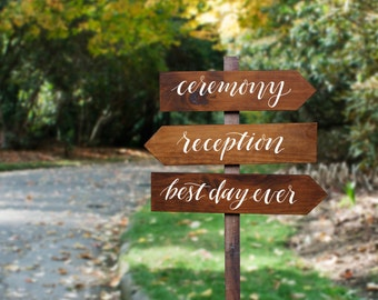 Rustic Wedding Directional Signs. Ceremony Reception Best Day Ever Signs.