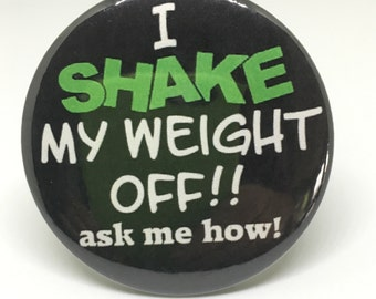 I Shake My Weight Off