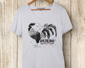 Oviedo-Where the Cluck is That T-Shirt
