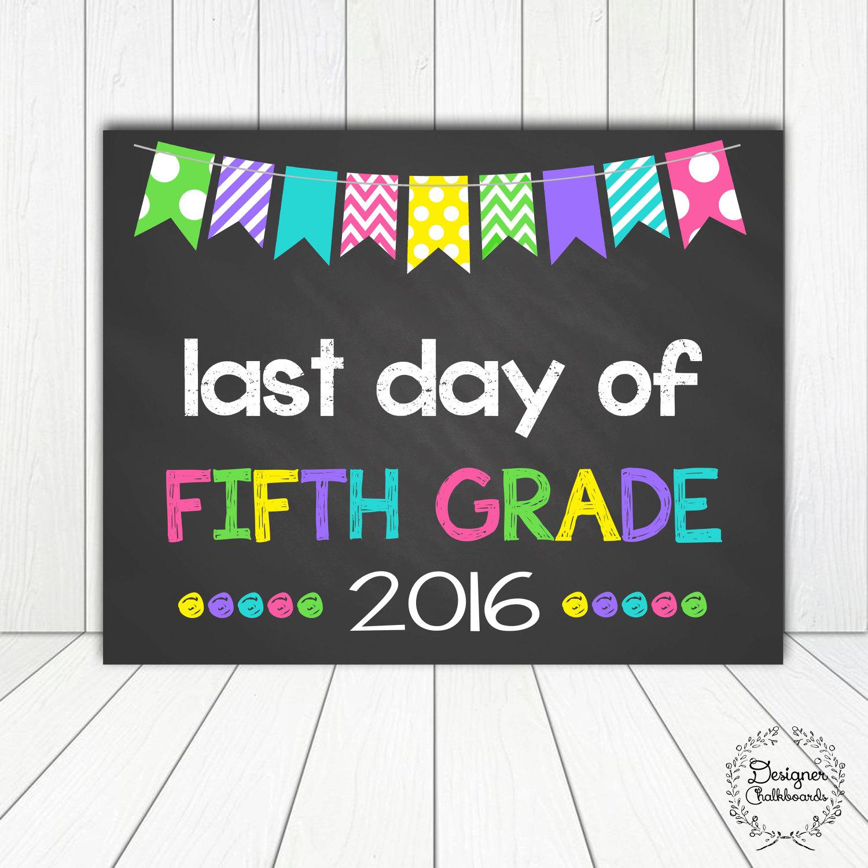 Last Day of Fifth Grade Sign Chalkboard by DesignerChalkboards