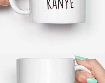 Humble with a hint of Kanye - funny mug, coffee mug, office mug, gifts for him, cute mug, birthday mug, gifts for her 4C071