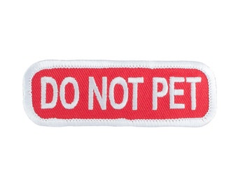 Do Not Pet (Red/White) - SD-008 Service Dog Embroidered Patch - 3 Inch X 1 Inch