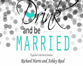 Eat Drink and Be Married Invite