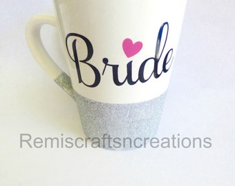 Bride Mug, Bride to be gift, Glitter Dipped, Wedding shower gift, Wedding Gift, Engagement gift, Coffee lover, Gift for bride