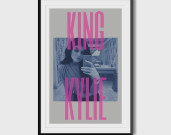 King Kylie 11x17 Poster