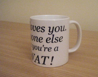 distasteful, offensive, insulting and uncensored mug