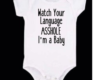 Watch Your Language Baby Onesie, Baby Onesie, Baby Clothes, Baby Clothing, Onesie