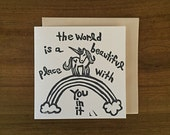 the world is a beautiful place with you in it - notecard - hand printed - blank inside - greeting card