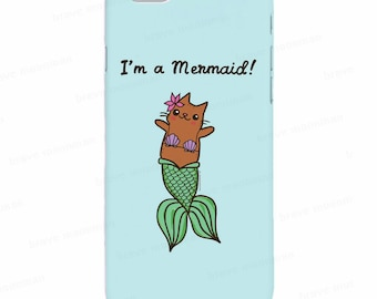 Samsung Galaxy S7 Case Mermaid Cat Merkitty I'm a Mermaid Phone Case Cute Gift For Her iPhone 7 Case