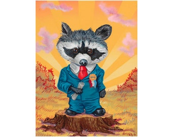 Raccoon Candidate -  limited edition reproduction by Mr. Hooper