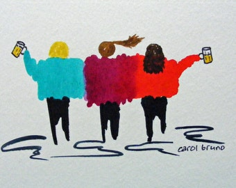 The Girlfriends-Art Prints-Watercolor Paintings of Women Having Fun-Beer, Martinis, Coffee, Umbrella Drink and Skiing