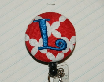 Many fabrics to design YOUR Badge Reel. Monogrammed single letter, #141