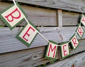 Be Merry Banner in Red, Gold Glitter, and Ivy Green - Christmas Photo Prop and Holiday Decoration