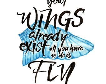 Wings, Lettering Print, Hand Lettering Art Print