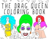 The Drag Queen Coloring Book, Adult coloring book, Printable Coloring Pages, Instant Download, Wigs and Hot Guys, RuPaul