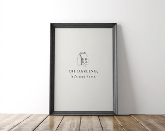 Home Fine Art Print // oh darling // wall art // wall decor // minimalist decor // typography print // house illustration // let's stay home